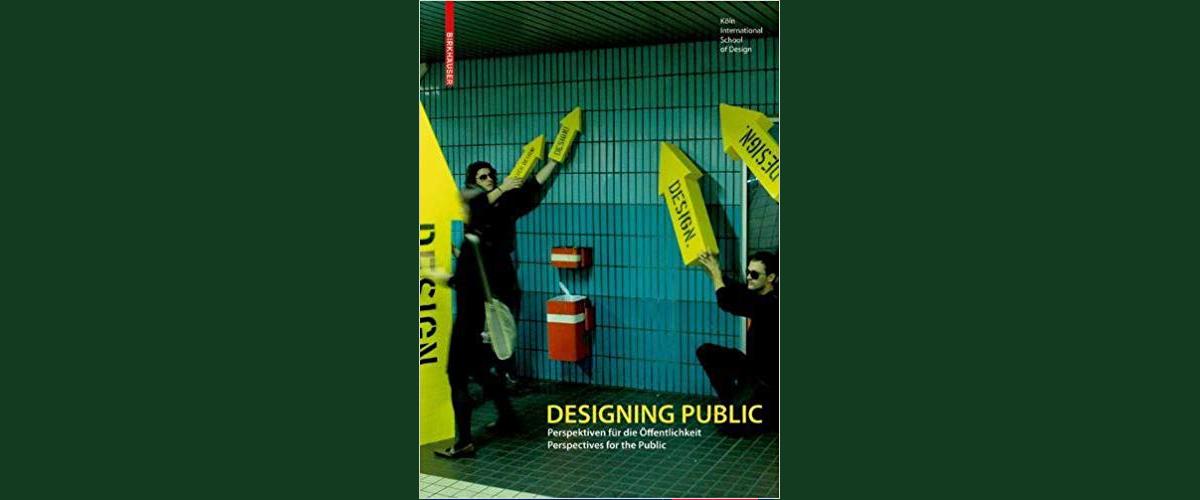 Buchtitel: Designing Public